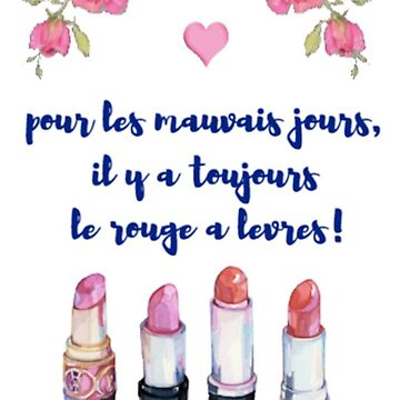 French Quote// Le Rouge À Lèvres by madteeparty
