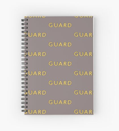 The Guard  Spiral Notebook