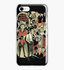 spirit of 69 iPhone Case/Skin