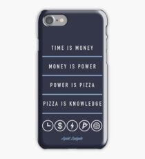 Power Is Pizza- April Ludgate iPhone Case/Skin