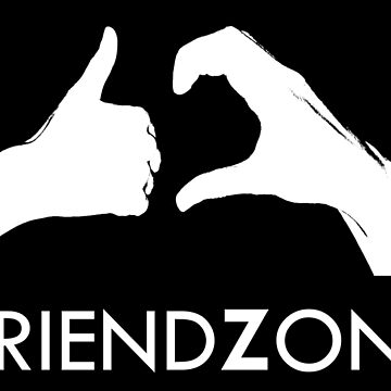 Friendzone (white text) by dasilvawolfgang