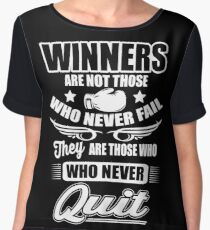 Boxing: Winners are those who never quit Women's Chiffon Top