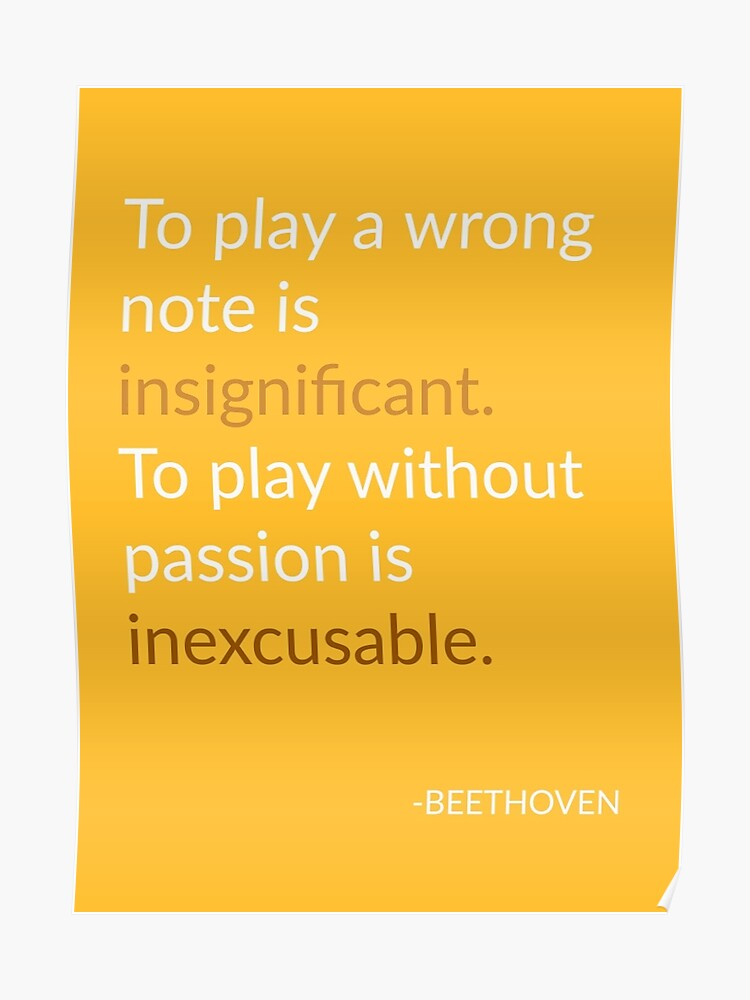 Beethoven Quote Poster By Baileymiller Redbubble