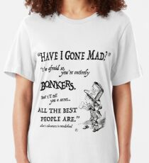 Alice in Wonderland Quote Slim Fit T-Shirt