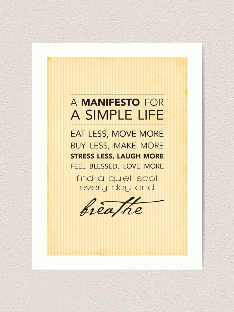 Alternate view of A Manifesto for a Simple Life {Posters and Prints} Art Print