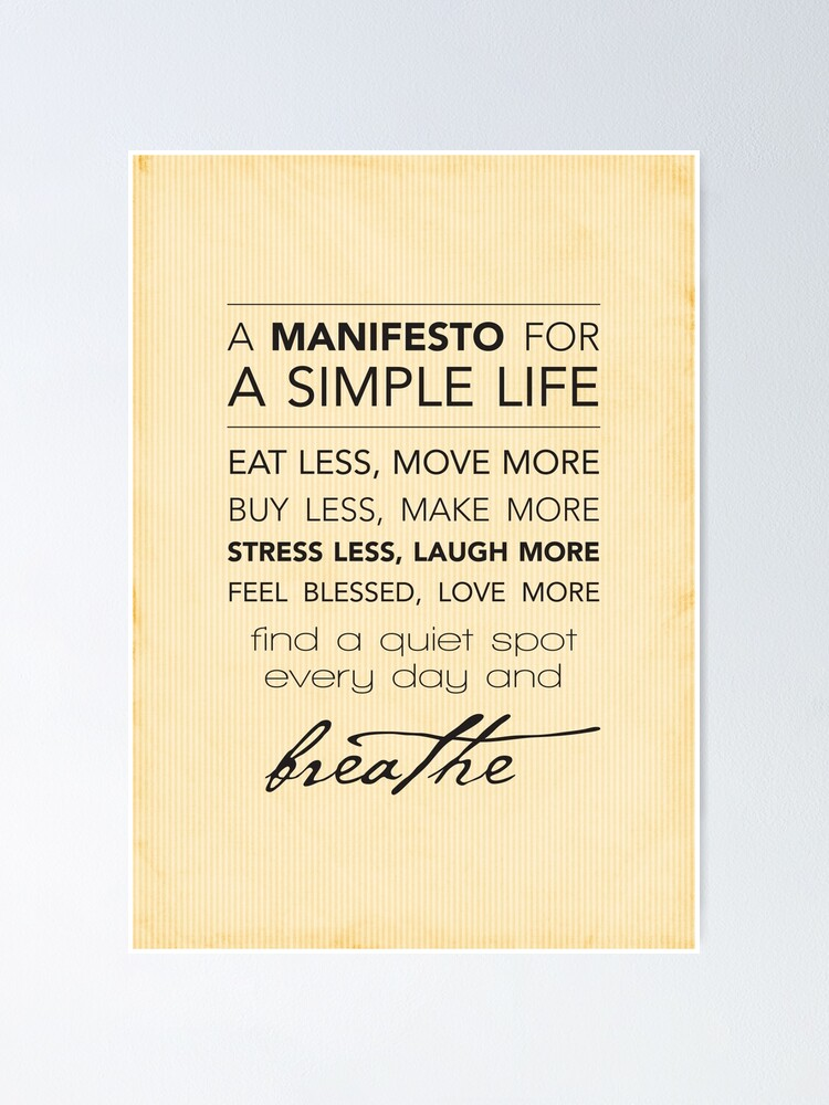 Alternate view of A Manifesto for a Simple Life {Posters and Prints} Poster