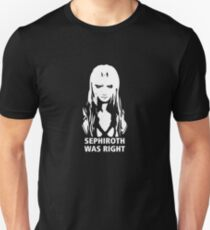 Sephiroth Was Right Slim Fit T-Shirt