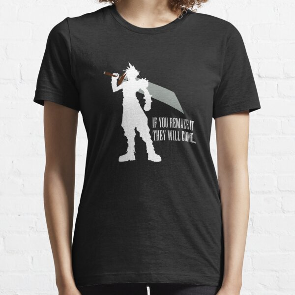 If you remake it... Essential T-Shirt