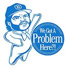 Problem? by popnerd