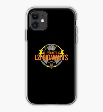 All You Need Is 1.21 Gigawatts iPhone Case