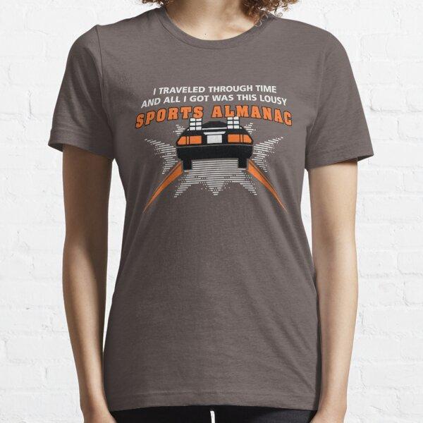 I traveled through time... Essential T-Shirt