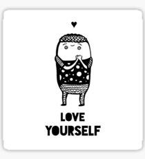 Love Yourself Black and White  Sticker