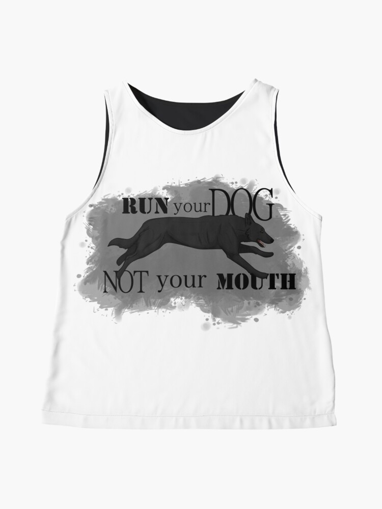 Alternate view of Run Your Dog, Not Your Mouth German Shepherd black Sleeveless Top