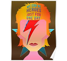 We can be heroes just for one day. Poster