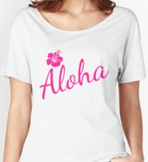 ALOHA word and pink tropical hibiscus flower pink color isolated Women's Relaxed Fit T-Shirt