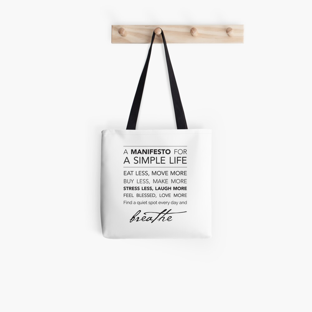 A Manifesto for a Simple Life {Pillows & Totes} Tote Bag