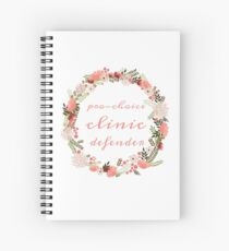 Pro-Choice Clinic Defender Spiral Notebook
