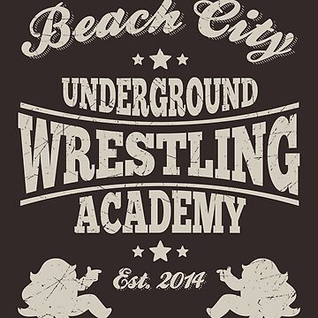 Beach City Underground Wrestling by ToastMonsters
