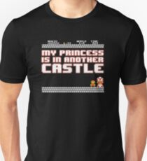 Sorry mario, your princess is in another castle! T-Shirt