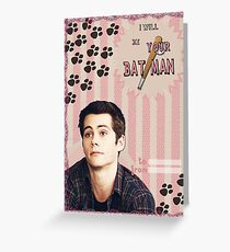 My Teenwolfed Valentine [I Will Be Your Batman] Greeting Card