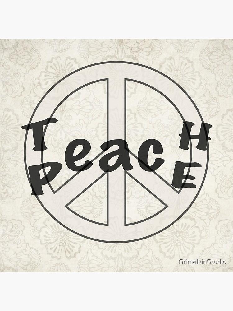 Teach Peace by GrimalkinStudio