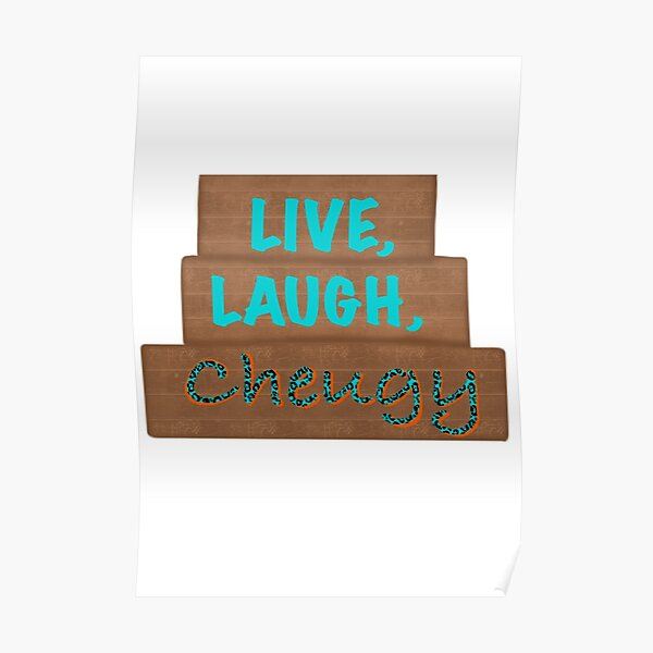 Live, laugh, cheugy- trending Poster