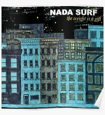 nada surf the weight is a gift posters dolly Poster