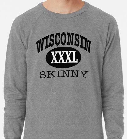 Wisconsin Skinny XXXL Athletic Lightweight Sweatshirt