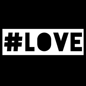 #Love by 4linedesign