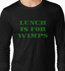 Lunch Is For Wimps - Wall Street Quote T-Shirt