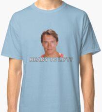 7a39cbbddd7 Arnold Schwarzenegger - Ready to Lift  Classic T-Shirt