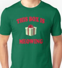 This Box Is Meowing - Christmas Vacation Quote T-Shirt