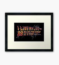 88 miles at a time Framed Print