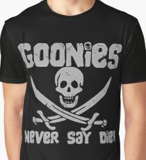 Goonies Never Say Die ! Graphic T-Shirt