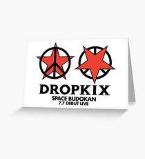 DROPKIX Greeting Card