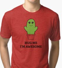 Hug Me, I'm Awesome Tri-blend T-Shirt