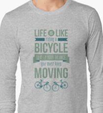 Life is Like Riding a Bicycle - Motivational Biking Cycling T shirt T-Shirt