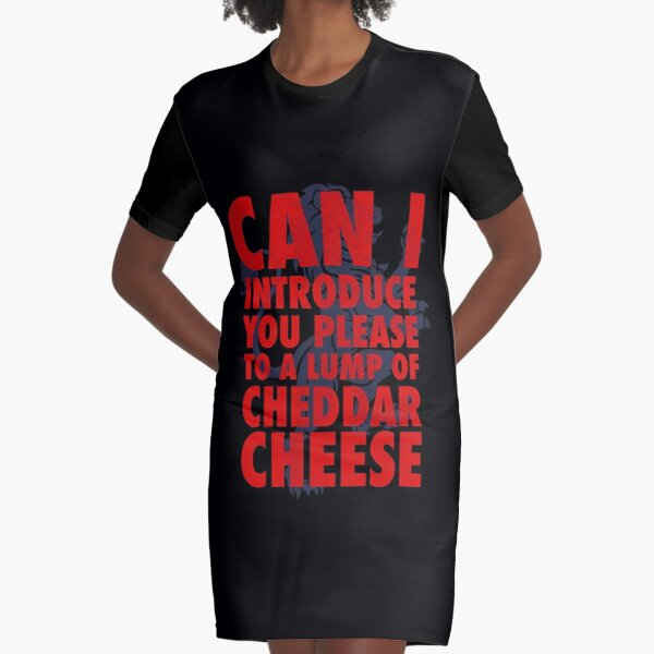 Cheddar Cheese Fat Les England  Graphic T-Shirt Dress