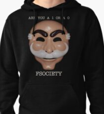 Are You A 1 or a 0 - FSOCIETY Pullover Hoodie