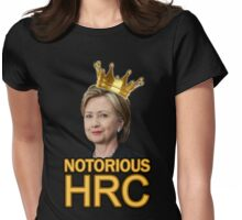Notorious HRC Womens Fitted T-Shirt