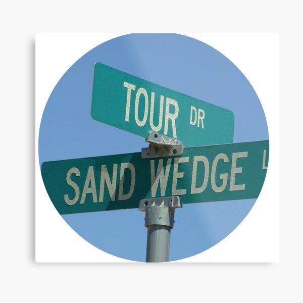 Tour Drive - Sand Wedge Lane Metal Print