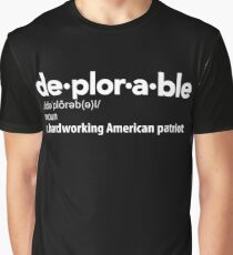 Deplorable Definition: Hardworking American Patriot Graphic T-Shirt