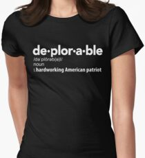 Deplorable Definition: Hardworking American Patriot Fitted T-Shirt