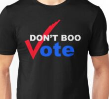 Don't BOO VOTE Unisex T-Shirt