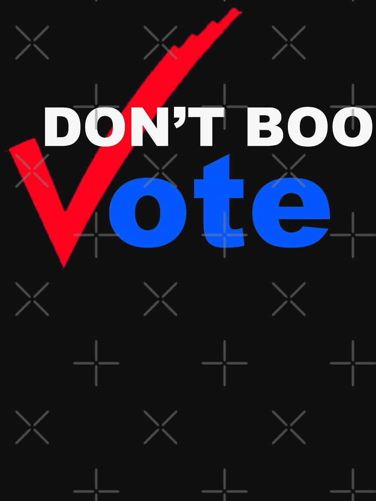 Don't BOO VOTE by Thelittlelord