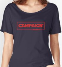 Campaign Women's Relaxed Fit T-Shirt