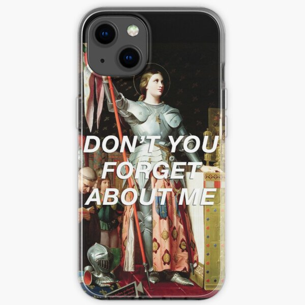 Don't you Forget about Joan iPhone Soft Case