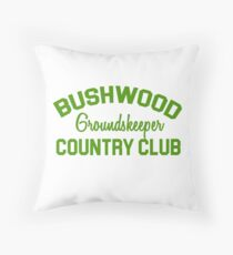 Bushwood Groundskeeper - Caddyshack  Throw Pillow