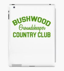 Bushwood Groundskeeper - Caddyshack  iPad Case/Skin