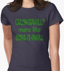 Chlorophyll? More Like Bore-O-Phyll - Billy Madison Quote T-Shirt